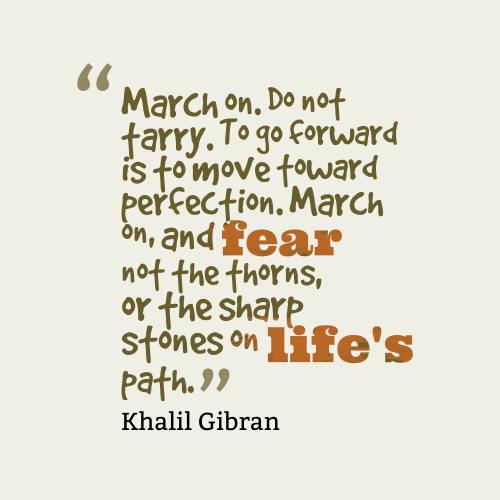 March-on.-Do-not-tarry.__quotes-by-Khalil-Gibran-14